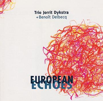 Jorrit_Dijkstra_European_Echoes